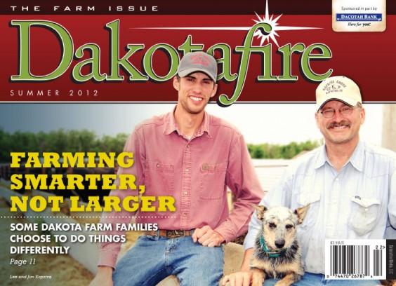 Dakotafire - Summer 2012: The Farm Issue