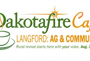 New Langford restaurant to host Dakotafire Cafe conversation event Aug. 3