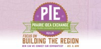 Public invited to Prairie Idea Exchange about building the region