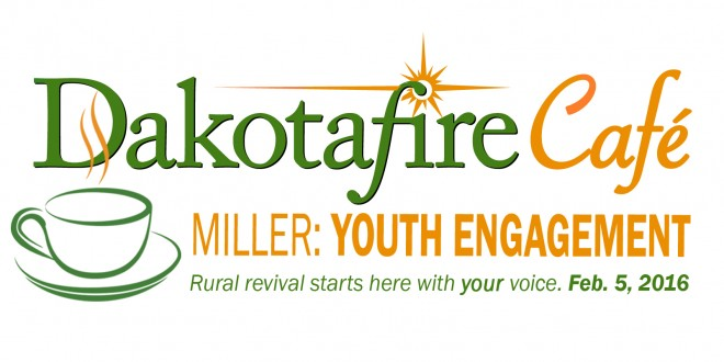 Join us for the next Dakotafire Café in Miller, S.D.
