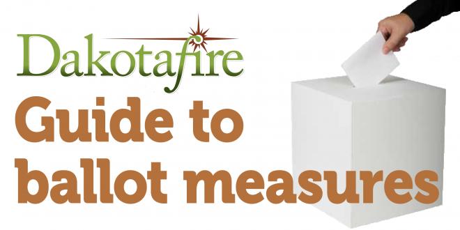 Dakotafire guide to ballot measures