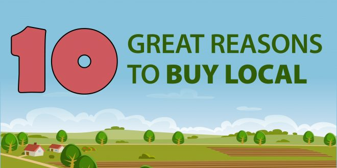 Ten great reasons to buy local
